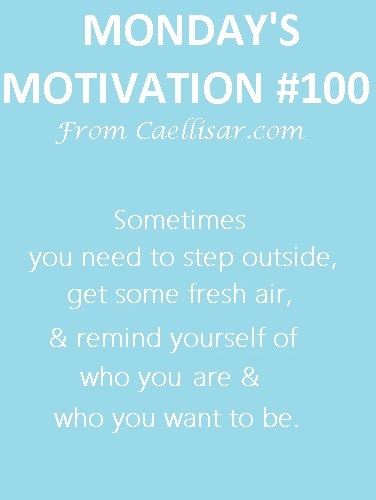 #100 monday's motivation
